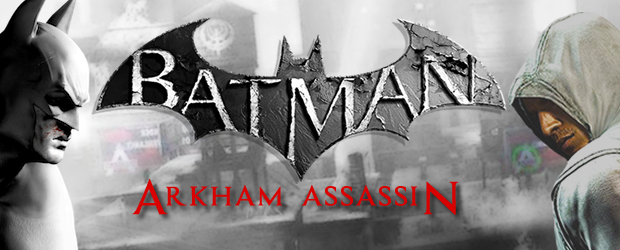 Now I know, the very title of this post is immediately wrong: Batman doesn't kill; Assassin's do kill; Therefore Batman is not an assassin.Bear with me then, and think slightly […]